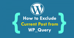 How to exclude current post from WP_Query